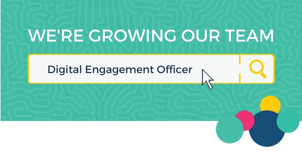 We're hiring! Could you be our Digital Engagement Officer?